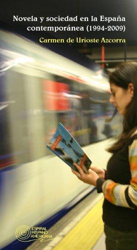 Novela y sociedad en la España Contemporánea (Espiral Hispano-Americana)