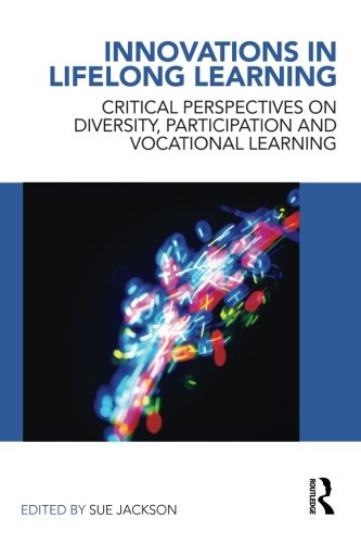 Innovations in Lifelong Learning: Critical Perspectives...