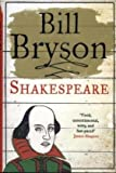 Bill Bryson Shakespeare: The World as a Stage (Eminent Lives)