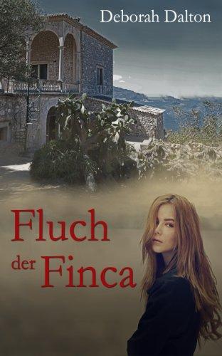 Book: Der Fluch der Finca - Ein Mystery Romance Roman (German Edition) von Deborah Dalton