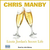 Lizzie Jordan's Secret Life | [Chris Manby]