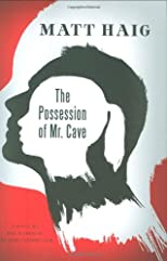 The Possession of Mr. Cave