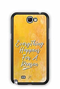 YuBingo Everything Happens For A Reason Designer Mobile Case Back Cover for Samsung Galaxy Note 2
