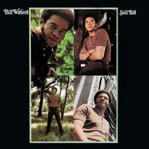 Bill Withers - Still Bill: Expanded Edition - Zortam Music
