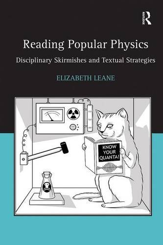 Reading Popular Physics: Disciplinary Skirmishes and Textual Strategies