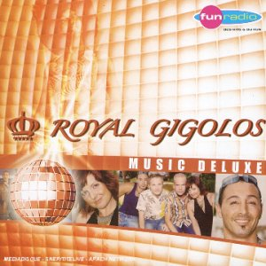 Royal Gigolos - Music Deluxe - Zortam Music