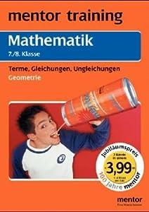 mathe geometrie 7 8 klasse mathe terme gleichungen ungleichungen 7 8 klasse amazon. Black Bedroom Furniture Sets. Home Design Ideas