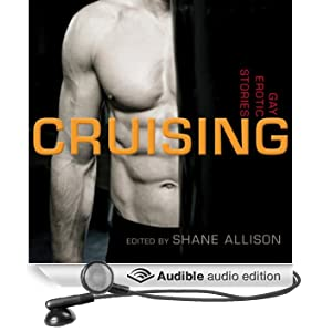 Cruising: Gay Erotic Stories (Unabridged)