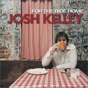 Josh Kelley - For The Ride Home