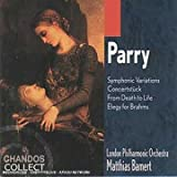 Parry: From Death to Life; Symphonic Variations London Philharmonic Orchestra