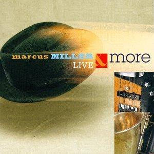 Marcus Miller - Live & More - Zortam Music