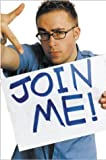 """Join Me"" av Danny Wallace"
