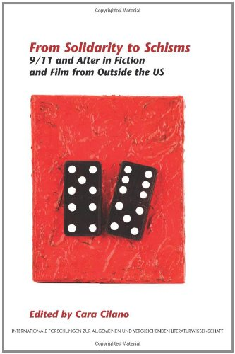 From Solidarity to Schisms: 9/11 and After in Fiction and Film from Outside the Us (Internationale Forschungen Zur Allge