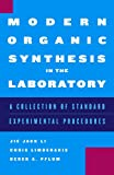 img - for Modern Organic Synthesis in the Laboratory book / textbook / text book