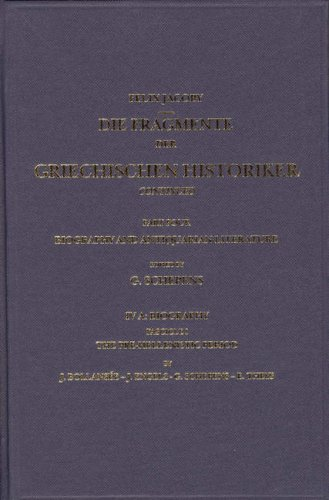 Die Fragmente Der Griechischen Historiker: Part Four; Biography and Antiquarian Literature : IV A : Biography : Fascicle 1 : The Pre-Hellenistic Period (Biography & Antiquarian Literature)