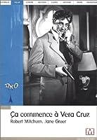 Ca commence à Vera Cruz
