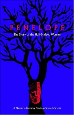 Penelope: The Story of the Half-Scalped Woman--A Narrative Poem (Contemporary Poetry Series)