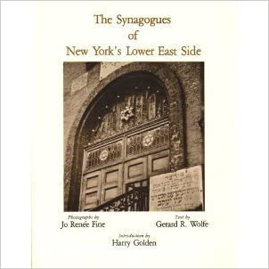The Synagogues of New York's Lower East Side written by Gerard R. Wolfe