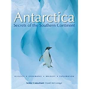 Antarctica: Secrets of the Southern Continent [ANTARCTICA -OS]