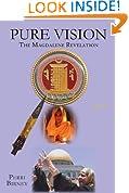 PURE VISION: The Magdalene Revelation