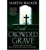 The Crowded Grave: A Bruno Courreges Investigation