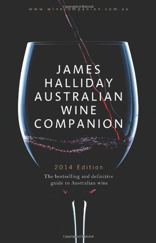 James Halliday Australian Wine Companion 2014 by James Halliday