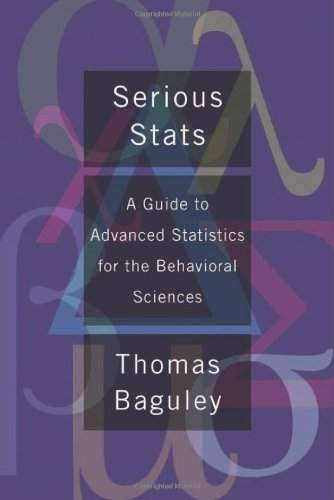 Serious Stats: A Guide To Advanced Statistics For The Behavioral Sciences front-950819
