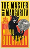 Mikhail Bulgakov The Master and Margarita (Vintage Crucial Classics)