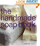 The Handmade Soap Book (The Handmade...