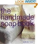 The Handmade Soap Book (The Handmade...