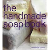 The Handmade Soap Book (The Handmade Series)by Melinda Coss