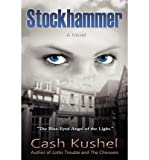 img - for [ STOCKHAMMER ] By Kushel, Cash ( Author) 2010 [ Paperback ] book / textbook / text book