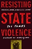 img - for Resisting State Violence: Radicalism, Gender, and Race in U.S. Culture book / textbook / text book