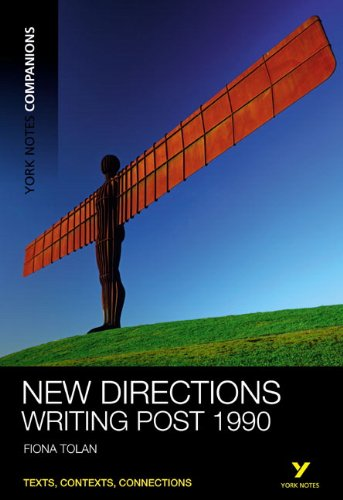 York Notes Companions: New Directions: Writing Post-1990
