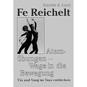 Atemübungen - Wege in die Bewegung: Yin und Yang im Tanz entdecken