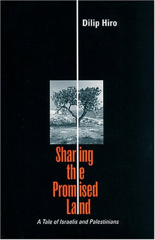 Sharing the Promised Land: A Tale of the Israelis and Palestinians
