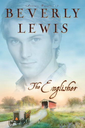 The Englisher (Annies People), BEVERLY LEWIS