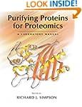 Purifying Proteins Proteomics: A Labo...