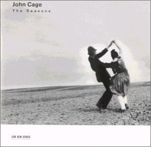 John Cage - The Seasons / Leng Tan, Russell Davies, et al