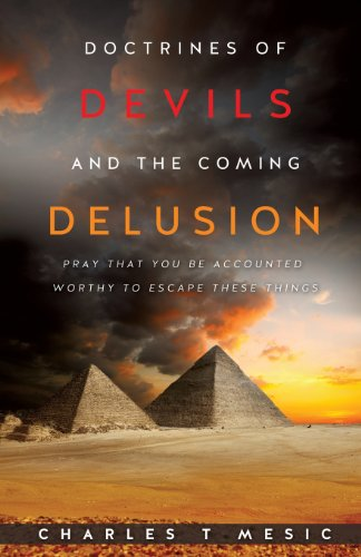 Doctrines of Devils and the Coming Delusion (The Devils Delusion compare prices)