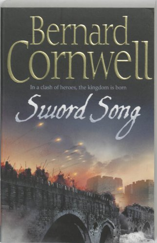 Sword Song (The Alfred Series, Book 4) (Alfred the Great 4)
