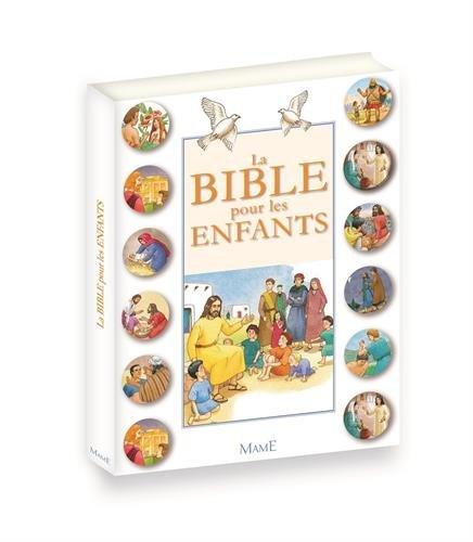 La Bible Pour Enfants Collectif