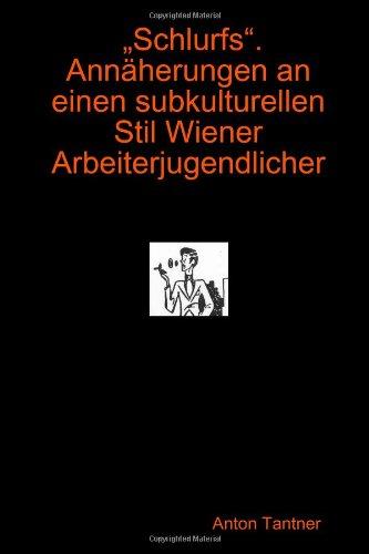 Buchcover: Schlurfs. Annäherungen an einen subkulturellen Stil Wiener Arbeiterjugendlicher