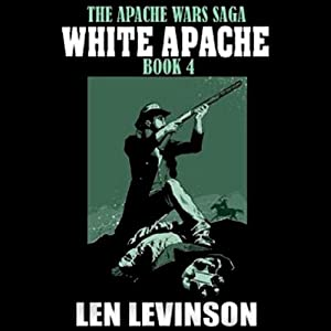 White Apache | [Len Levinson]
