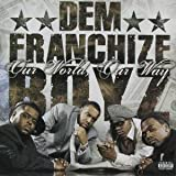 Talkin Out Da Side Of Ya Ne... - Dem Franchize Boyz