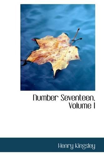 Number Seventeen, Volume I