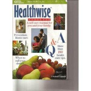 healthwise handbook: a self-care guide for you and your family