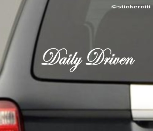 DAILY DRIVEN Decal JDM Funny Vinyl Sticker (Free stickerbomb hand decal)