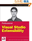 Professional Visual Studio Extensibility (Wrox Professional Guides)