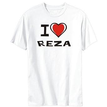 I Love Reza
